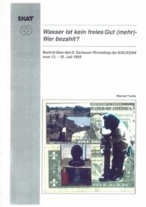 Book Cover: Wasser ist kein freies Gut (mehr) - Wer bezahlt?